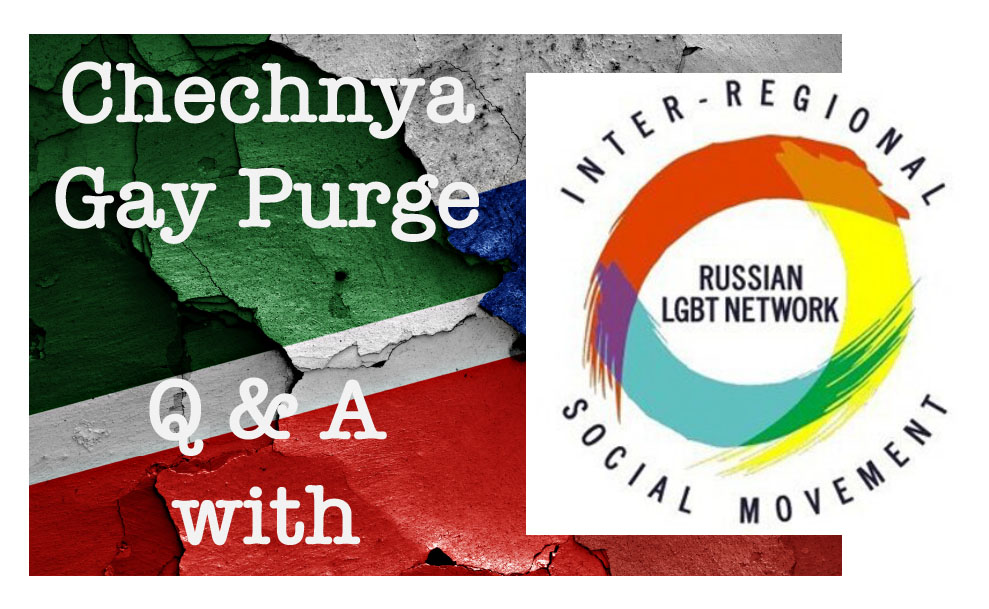 Chechnya Gay Purge QA
